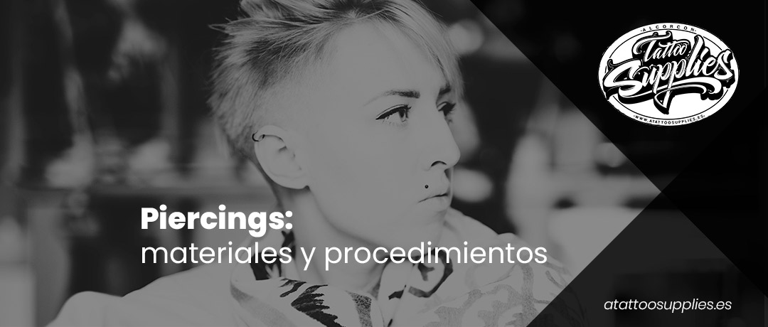 Piercings: materiales y procedimientos